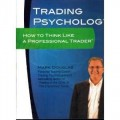 Mark Douglas - How To Think Like a Professional Trader