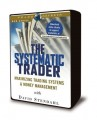 David Stendahl - The Systematic Trader - Maximizing Trading Systems and Money Management