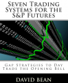 David Bean – Seven Trading Systems for The S&P Futures