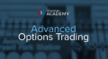 Investopedia Academy – Advanced Options Trading