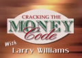 Larry Williams – Cracking the Money Code
